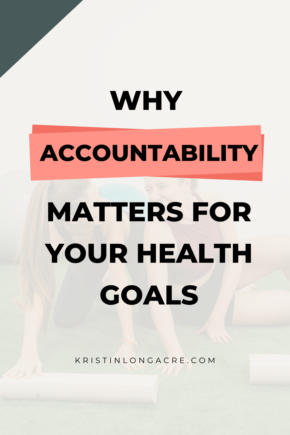Why Does Accountability Matter In a Health Journey
