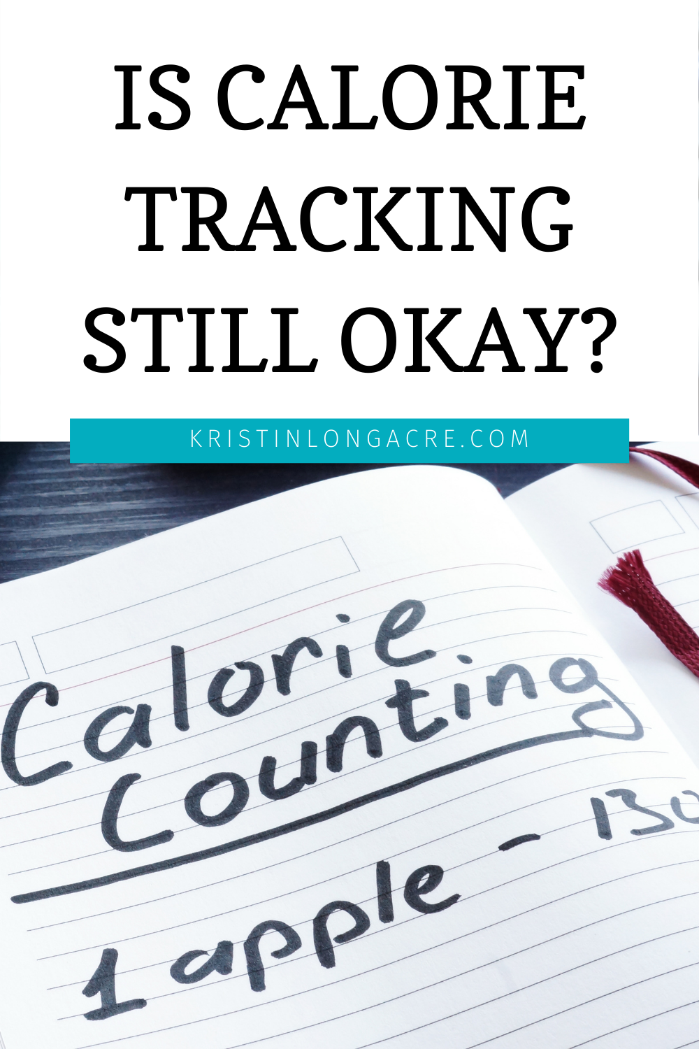 Is Calorie Tracking Still Okay