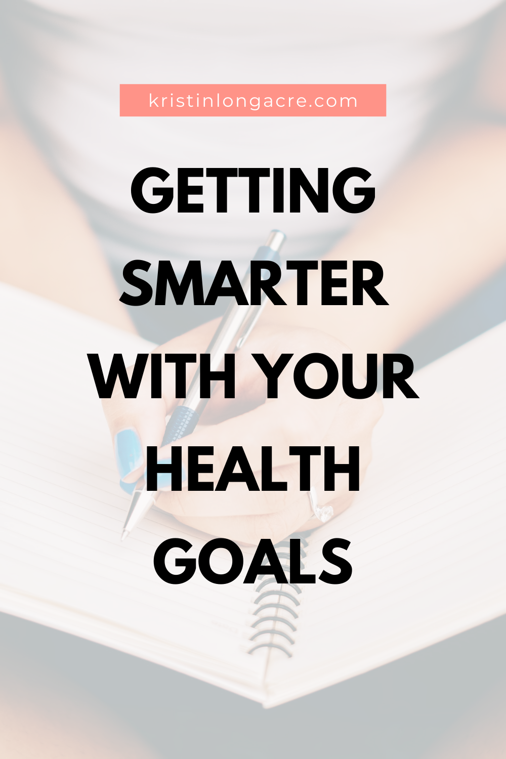 Getting SMARTER With Your Health Goals - Pin