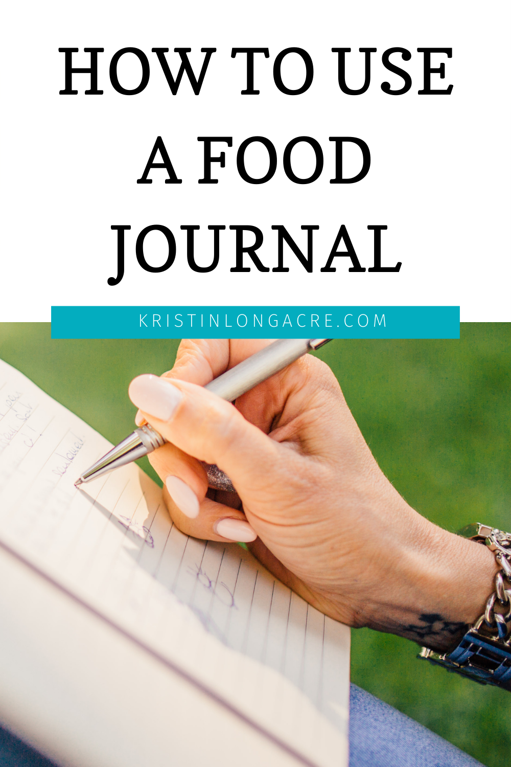 How to Use A Food Journal