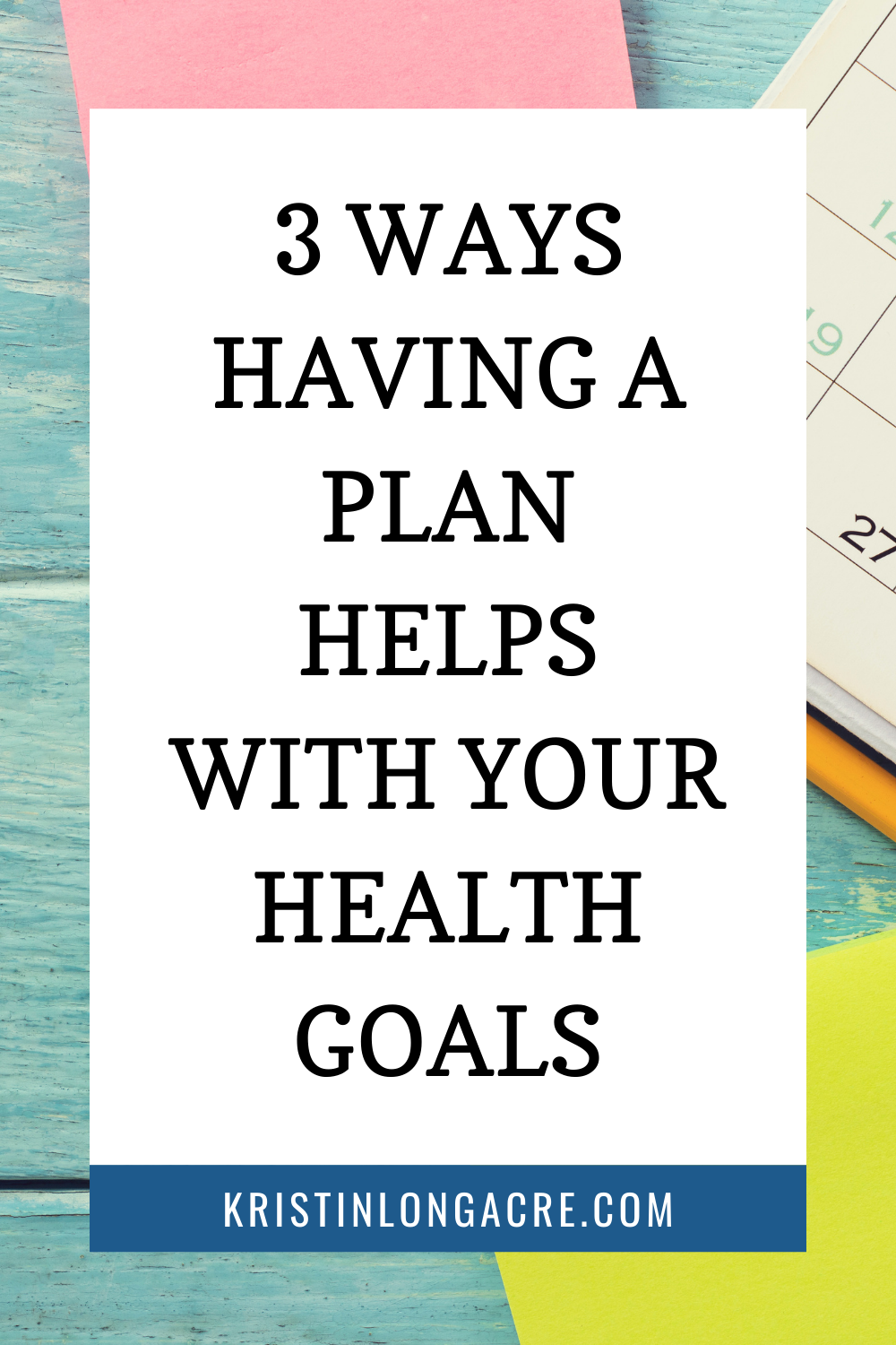 Weekly Plan For Your Health Goals